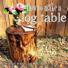 How to make a log table | Trash To Treasure | 17 Favorite Recycled Crafts | diyready.com