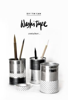 Maiko Nagao: DIY tin can washi tape container tutorial Diy Projects Love, Crafty Projects, Diy Organisation, Container Organization, Washi Tapes, Masking Tape, Tin Cans, Diy Recycle, Deco Design