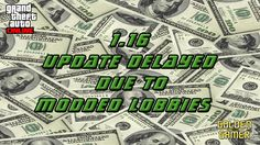 GTA 5 Online - 1.16 Update Delayed Due To Modded Money Lobbies