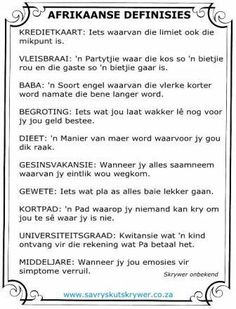 Afrikaans is vindingryk! Sign Quotes, Funny Quotes, Funny Memes, Afrikaans Language, Afrikaanse Quotes, Laugh At Yourself, Twisted Humor, True Words, My Land
