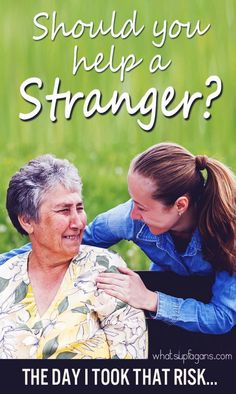 """What an awesome story!  Such a great reminder to me about """"stranger danger"""" and helping others.  Sometimes service IS really worth the risk. You really need to read this!"""