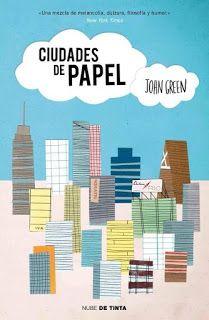 Prisioneras de libros: Ciudades de papel, John Green