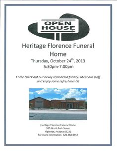 Open House!  Come tour our newly remodeled funeral home in Florence!  Heritage Funeral Homes, Crematory and Memorial Parks, Arizona