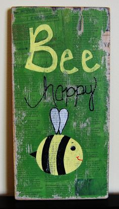 Bee Happy Wooden Sign
