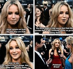 And this is why me and Jennifer Lawrence would be BFFs. @Karen Greaney-White I think we have discussed this?