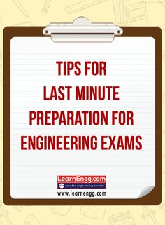 Tips For Last Minute Preparations For Engineering Exams. Read our blog to know more: [Click on the image] #learnengg‬ ‪#engineering‬ ‪#exam‬