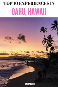 My top 10 experiences in Oahu, Hawaii Strong Wind, Oahu Hawaii, White Sand Beach, I Fall In Love, East Coast, How To Memorize Things, The Incredibles, Island, Adventure