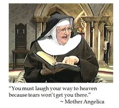 DC-Laus Deo: Mother Angelica on Getting to Heaven