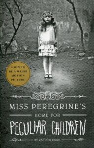 7 Young Adult Books Worth Reading Today - Miss Peregrine's Home for Peculiar Children - Me Plus 3 Today