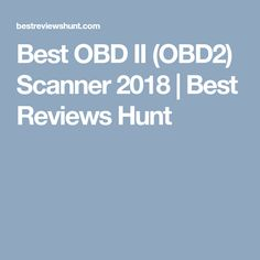 10 best obd ii images on pinterest engineering automotive tools best obd ii obd2 scanner 2018 best reviews hunt fandeluxe Choice Image