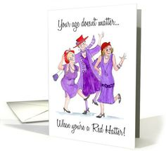 Red Hats Birthday card: $3.50  http://www.greetingcarduniverse.com/birthday/forher/generalforher/red-hats-birthday-card-790495?gcu=43752923941