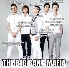 The Big Bang Mafia....kekeke