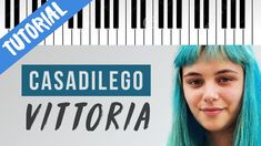 [TUTORIAL] Casadilego | VITTORIA | X Factor 14 // Piano Tutorial con Syn... Piano Tutorial, Karaoke, Factors, Company Logo, In This Moment, Cover, Youtube, Singer, Youtubers