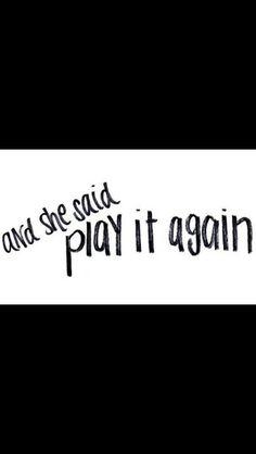 """""""Play It Again"""" by Luke Bryan- my favorite song"""