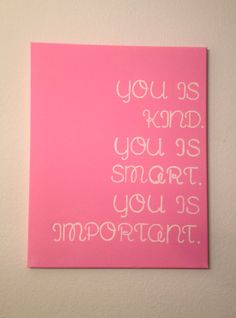 16x20 Canvas Quote You is Kind You is Smart by DreamLoveBoutique