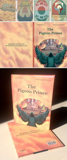 The Pigeon Prince - children's book by M. R. Warriner illustrated by Francesco Dibattista
