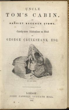 uncle toms cabin by Harriet Beecher Stowe. History Class, Us History, American History, Phillis Wheatley, Best Sci Fi Movie, Sons Of Jacob, Harriet Beecher Stowe, Uncle Toms Cabin, Best Selling Books