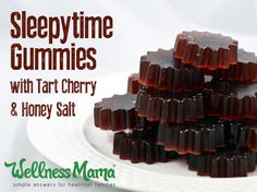Tart Cherry Gummies     These tart cherry sleep gummies combine all of the natural sleep remedies I use: honey and salt, tart cherry juice and gelatin, into one delicious gummy.