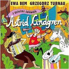 Astrid Lindgren - Bem Ewa, Turnau Grzegorz