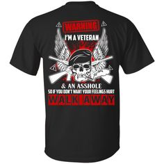 Now available on store. Check it out: http://www.0stees.com/products/im-a-veteran-and-an-asshole-t-shirts-hoodie-tank?utm_campaign=social_autopilot&utm_source=pin&utm_medium=pin