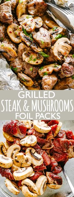 Steak and Mushrooms Foil Packs - Quick and delicious foil-pack dinner loaded with juicy steak bites and tender mushrooms. Steak and Mushrooms Foil Packs are the perfect quick and easy summer meal! dinner beef Steak and Mushrooms Foil Packs - Diethood Foil Packet Dinners, Foil Pack Meals, Foil Dinners, Grilling Foil Packets, Steak And Mushrooms, Stuffed Mushrooms, Mushrooms Recipes, Beef Recipes, Cooking Recipes