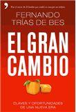 El gran cambio / Fernando Trias de Bes