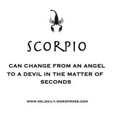 Quotes of Scorpio Scorpio Zodiac Facts, Astrology Scorpio, Zodiac Sign Traits, Scorpio Traits, Scorpio Love, Scorpio Sign, Scorpio Horoscope, My Zodiac Sign, Scorpio Woman