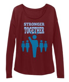 Stronger Together Maroon T-Shirt Front