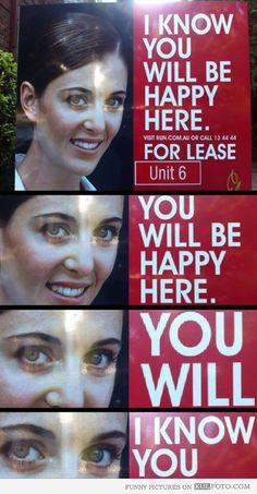 """I KNOW YOU WILL Creepy real estate agent - Funny ad with a photo of weird and creepy real estate agent Jill: """"I know you will be happy here."""""""