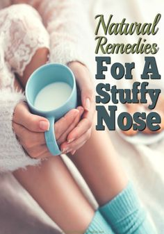 Natural Remedies For Colds Natural Remedies for A Stuffy Nose - Stuffy nose no more! These remedies really work. If you've been suffering with a stuffy nose, you'll love these strategies to get you breathing again. And all drug free! Cough Remedies, Herbal Remedies, Home Remedies, Allergy Remedies, Natural Health Remedies, Natural Cures, Health And Wellbeing, Health Goals, Health