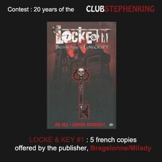 """Reminder : Bragelonne is a partner for our #StephenKingContest and gives away copies of """"Locke & Key #1"""", by Joe Hill    Contest >>> http://clubstephenking.com/"""