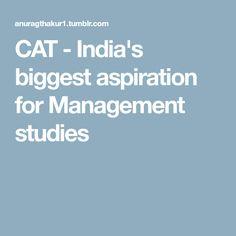 CAT - India's biggest aspiration for Management studies