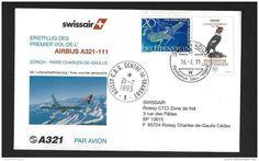 FIRST FLIGHT COVER - ZÜRICH - PARIS Charles-de-Gaulle by SWISSAIR A321-111 Feb 16, 1995 - Delcampe.net