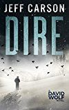 Free Kindle Book -   Dire (David Wolf Book 8) Check more at http://www.free-kindle-books-4u.com/mystery-thriller-suspensefree-dire-david-wolf-book-8/
