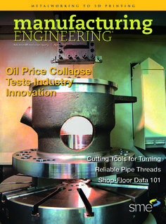 The April 2016 issue of Manufacturing Engineering is now online.
