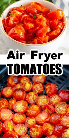 Air fryer roasted tomatoes make a delicious side dish or can be used for a variety of recipes like pasta, chicken and even pizza. These flavorful air fryer tomatoes can be made in about 10 minutes and are a great addition to a meal.