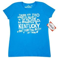 efef84ab0b40ce Inktastic Funny Kentucky Quote Gift Women s T-Shirt State Humor Two Kinds  Of People Joke Hometown Home Pride Cities Towns States U.s. Southern Gifts  Ky ...