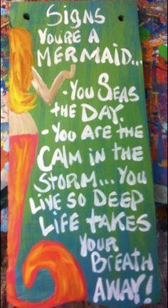Large RhondaK Signs You Are A Mermaid with Happy by RhondaK, $68.00  mermaids, mermaid, art, custom