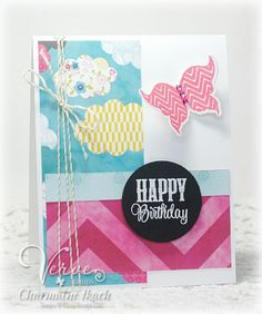 Happy Birthday by Charmaine Ikach for Verve Stamps  Stamps:  Chevron Love (Verve Stamps)