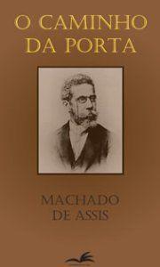 Machado de Assis - Teatro: Machado de Assis - Os Deuses de casaca