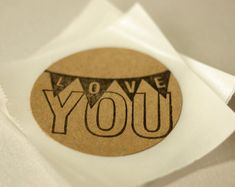 """Rustic Stickers with """"Love you"""" Stamp 