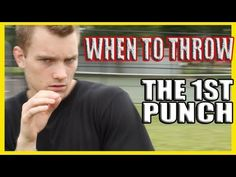 When to Throw the First Punch in a Fight - YouTube