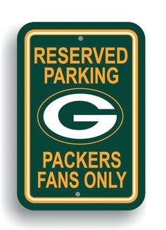NFL Green Bay Packers Plastic Parking Sign  Reserve your spot and show your  team pride with the