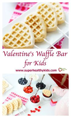 Valentines Waffle Bar for Kids. Go the extra mile to make today special for your little Valentines! www.superhealthykids.com/valentines-waffle-bar-kids