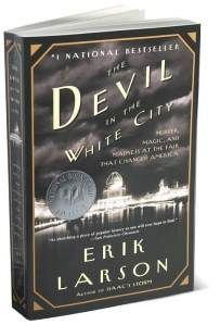 """Great book by Eric Larson. """"Devil in the White City"""" about the Columbian Exhibition in Chicago and the murders connected to it."""