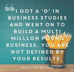 Wise words from Holly Tucker MBE about exam results not defining your future Gcse Results Day, A Level Results Day, Exam Results, Cool Words, Wise Words, Business Studies, Business Advice, Positive Affirmations, Better Life
