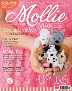 Mollie Makes issue 26: Stitch adorable felt finger puppies, crocheting chunky blankets and knitting jewellery: