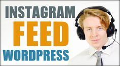 How to add Instagram feed plugin to Wordpress 2016 - Tutorial