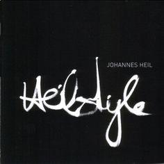 Johannes Heil - Heilstyle