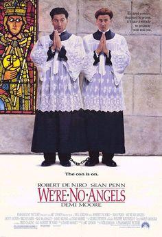 WE'RE NO ANGELS Un film de Neil Jordan avec Robert De Niro, Sean Penn et Demi Moore, 1981.